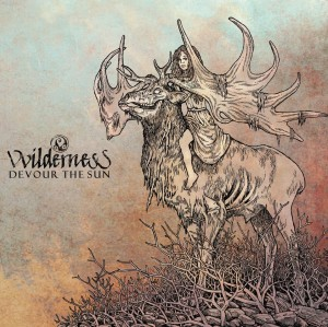 VVILDERNESS - Devour The Sun (CD)