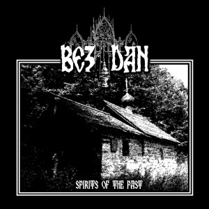 BEZDAN - Spirits Of The Past (CD)