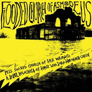 FLOODED CHURCH OF ASMODEUS - Piss Soaked… (LP)