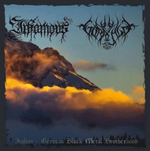 INFAMOUS / GORRENJE -  Italian - German Black Metal Brotherhood (CD)