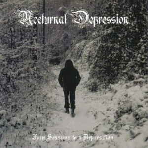 NOCTURNAL DEPRESSION - Four Seasons to a Depression (CD)