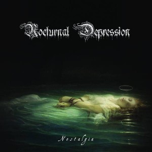NOCTURNAL DEPRESSION - Nostalgia - Fragments of a Broken Past (CD)