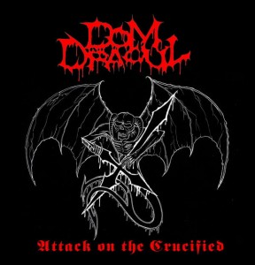 DOM DRACUL - Attack On The Crucified (LP)