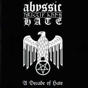 ABYSSIC HATE - A Decade of Hate (CD)