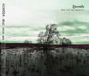 HERMODR – What once was beautiful (digipak)