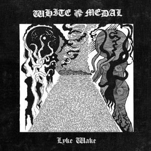 WHITE MEDAL - Lyke Wake (LP)