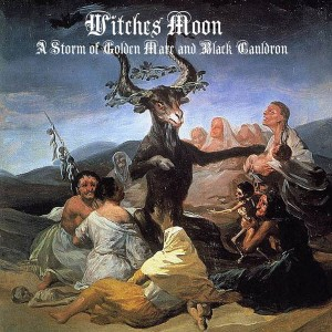 WITCHES MOON - A Storm of Golden... (DigiCD)