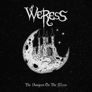 WERESS - The Dungeon of the Moon (DigiCD)