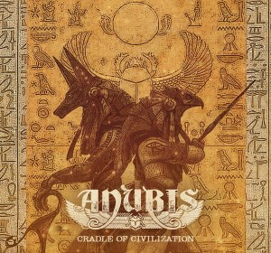 ANUBIS - Cradle of Civilization (DigiCDr)