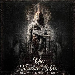 THE ELYSIAN FIELDS - New World Misanthropia CD