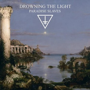 DROWNING THE LIGHT  - Paradise Slaves (CD)