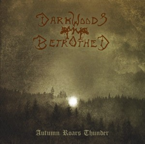 DARKWOODS MY BETROTHED - Autumn Roars Thunder (CD)
