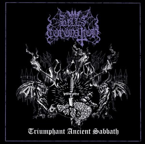 HELL'S CORONATION - Triumphant Ancient Sabbath (2LP)