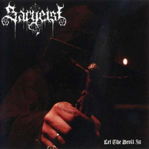 SARGEIST - Let The Devil In (LP)