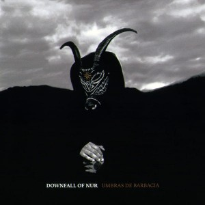 DOWNFALL OF NUR - Umbras de Barbagia (LP)
