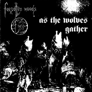 FORGOTTEN WOODS - As The Wolves Gather (LP)