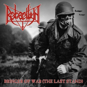 REBAELLIUN - Bringer Of War (The Last Stand) (CD)