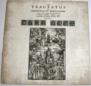DARK AGES - The Tractatus De Hereticius Et Sortilegiis (LP)