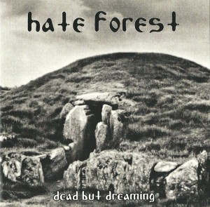 HATE FOREST - Dead But Dreaming (LP)