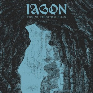 IAGON - Tome of the Crystal Wizard (CD)