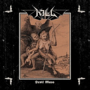 KILL - Devil Mass (LP)