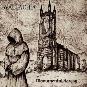 WALLACHIA - Monumental Heresy (DigiCD)