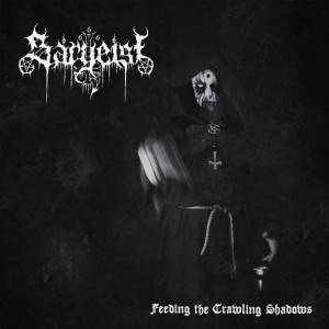 SARGEIST - Feeding The Crawling Shadows (CD)