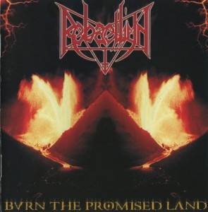 REBAELLIUN - Burn The Promised Land (CD)