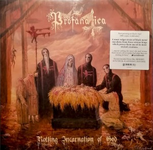 PROFANATICA - Rotting Incarnation of God (LP)