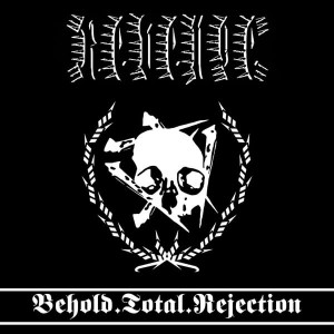 REVENGE - Behold.Total.Rejection (LP)