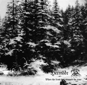 HERMODR & IS - When the Frost has Stopped the Time (digipak)
