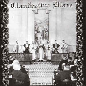 CLANDESTINE BLAZE - Deliverers of Faith (LP)