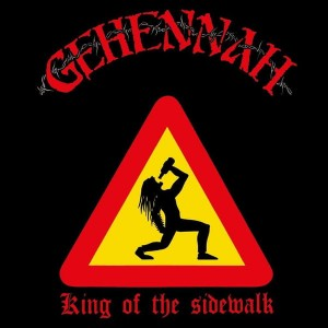 GEHENNAH - King Of The Sidewalk (CD)