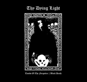THY DYING LIGHT - Tombs of the forgotten...(LP)