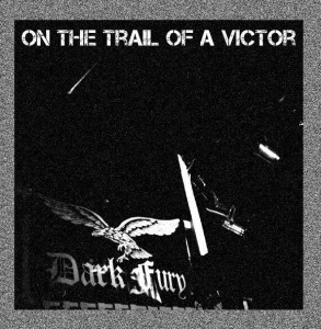 DARK FURY - On the Trail of a Victory (2CD)