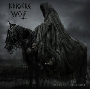 KRIGERE WOLF - Eternal Holocaust (CD)