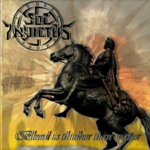 SOL INVICTUS - Blood is Thicker than Water (CD)