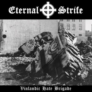 ETERNAL STRIFE - Vinlandic Hate Brigade (LP)