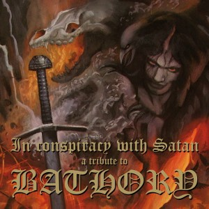 V/A - In Conspiracy With Satan - A Tribute To Bathory (2LP)