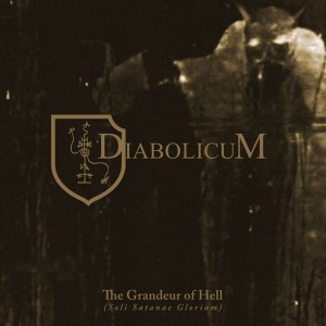 DIABOLICUM - The Grandeur of Hell (LP)