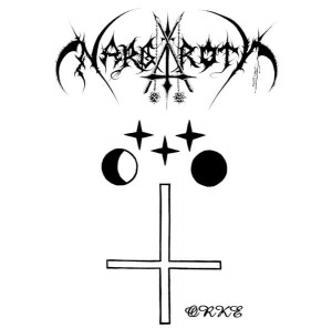 NARGAROTH - Orke / Fuck Off Nowadays.. (2CD)