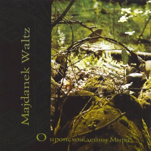 MAJDANEK WALTZ - About The Origin Of The World (CD)