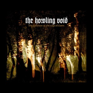 THE HOWLING VOID - The Darkness at the Edge (CD)