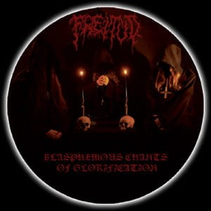 FREITOD - Blasphemous Chants Of Glorification (LP)