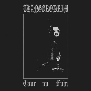 THANGORODRIM - Taur Nu Fuin (CD)