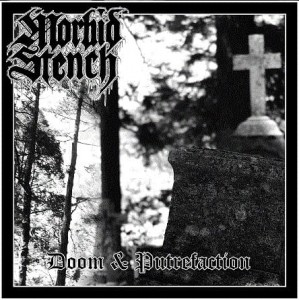 MORBID STENCH - Doom & Putrefaction (LP)