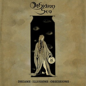 OBSIDIAN SEA - Dreams. Illusions. Obsessions (CD)
