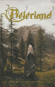 BELERIAND - Far Over Wood And Mountain Tall (MC)