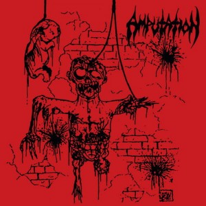 AMPUTATION - Slaughtered In The Arms Of God (CD)