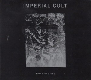IMPERIAL CULT - Spasm ofLight (DigiCD)